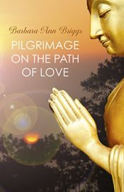 book cover of Pilgrimage on the Path of Love by Barbara Ann Briggs