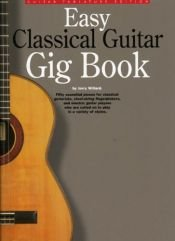 book cover of Easy classical guitar gig book by Jerry Willard