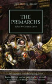 book cover of The Primarchs by Gavin Thorpe|Graham McNeill|Nick Kyme|Rob Sanders
