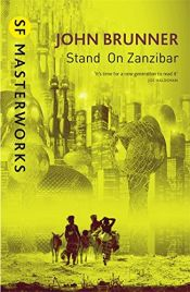 book cover of Stand on Zanzibar by John Brunner