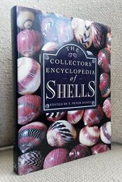 book cover of The Collector's Encyclopedia of Shells by unknown author