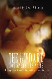 book cover of The Love That Dare Not Speak Its Name by unknown author