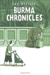 book cover of Burma Chronicles by Guy Delisle
