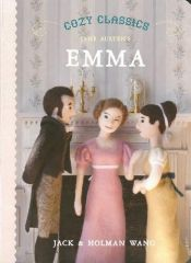 book cover of Cozy Classics: Emma by Holman Wang|Jack Wang