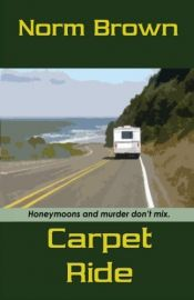 book cover of Carpet Ride by Norm Brown