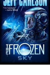 book cover of The Frozen Sky by Jeff Carlson