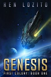 book cover of Genesis (First Colony Book 1) by Ken Lozito