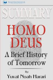 book cover of Summary: Homo Deus: A Brief History of Tomorrow by Readtrepreneur Publishing
