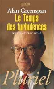 book cover of Le Temps des turbulences by Alan Greenspan