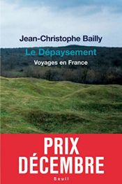 book cover of Le Dépaysement by Jean-Christophe Bailly