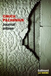 book cover of Journal intime by Chuck Palahniuk