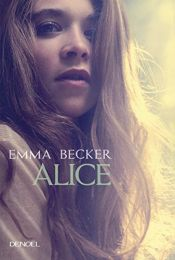 book cover of ALICE by EMMA BECKER