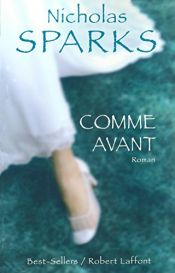 book cover of Comme avant by Nicholas Sparks