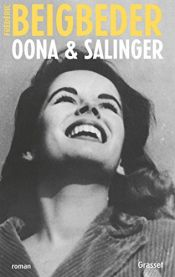 book cover of OONA & SALINGER by Frédéric Beigbeder