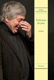 book cover of PROFESSION DU PÈRE by Sorj Chalandon