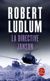 book cover of La Directive Janson by Robert Ludlum