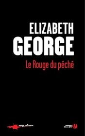 book cover of Le rouge du péché by Elizabeth George