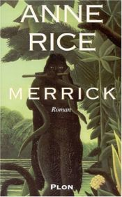 book cover of Merrick by Anne Rice