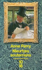 book cover of Meurtres souterrains by Anne Perry