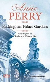 book cover of Buckingham Palace Gardens: A Novel (Thomas Pitt Mysteries) by Anne Perry