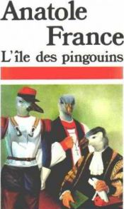 book cover of L' Ile Des Pingouins by Anatole France