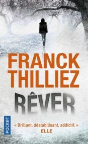 book cover of Rêver by Franck Thilliez