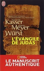 book cover of Evangile de Judas, (L') : Du Codex Tchacos by Rodolphe Kasser|Marvin Meyer