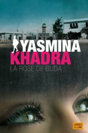 book cover of ROSE DE BLIDA (LA) by Yasmina Khadra