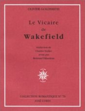 book cover of Le Vicaire de Wakefield (livre non massicoté) by Oliver Goldsmith
