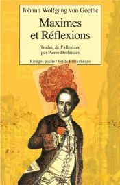 book cover of Maximes et réflexions by Johann Wolfgang von Goethe