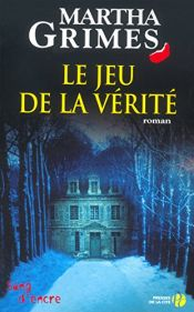 book cover of Le jeu de la vérité by Martha Grimes