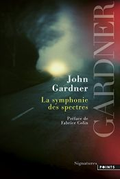 book cover of La Symphonie des spectres by John Gardner