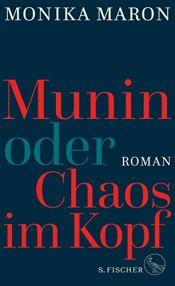 book cover of Munin oder Chaos im Kopf by Monika Maron