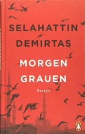 book cover of Morgengrauen: Storys by Selahattin Demirtaş