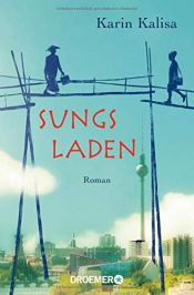 book cover of Sungs Laden by Karin Kalisa