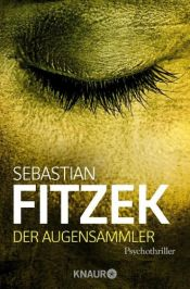 book cover of Der Augensammler by Sebastian Fitzek