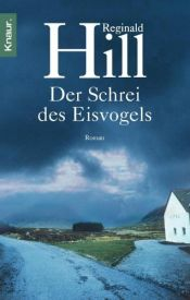 book cover of Der Schrei des Eisvogels by Reginald Hill