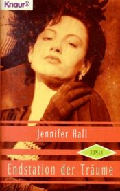 book cover of Endstation der Träume by Jennifer Hall