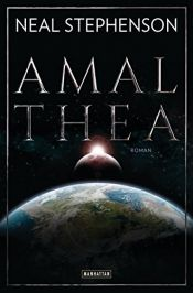 book cover of Amalthea by Neal Stephenson