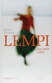 book cover of Lempi, das heißt Liebe by Minna Rytisalo