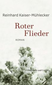 book cover of Roter Flieder by Reinhard Kaiser-Mühlecker