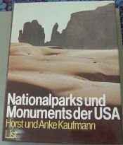 book cover of Nationalparks und Monuments der USA by Horst Kaufmann