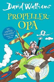 book cover of Propeller-Opa by David Walliams