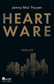 book cover of Heartware by Jenny-Mai Nuyen