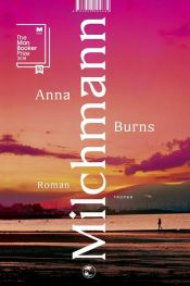 book cover of Milchmann by Anna Burns