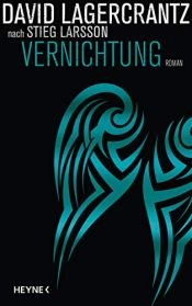 book cover of Vernichtung: Roman (Millennium 6) by David Lagercrantz