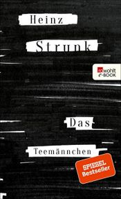 book cover of Das Teemännchen by Heinz Strunk