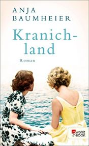 book cover of Kranichland by Anja Baumheier