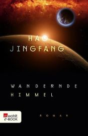 book cover of Wandernde Himmel by Hao Jingfang