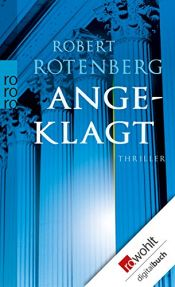 book cover of Angeklagt by Robert Rotenberg